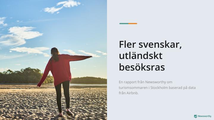 Sommaren 2020: Utländskt besöksras – men fler svenskar